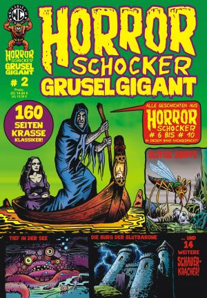 HORRORSCHOCKER Grusel Gigant # 2 im Shop!
